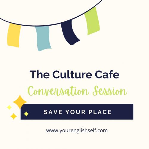 culture cafe conversation session